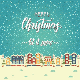 Christmas background with houses and greeting hand made quote