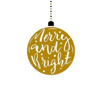 Елочный шар с надписью merry and bright