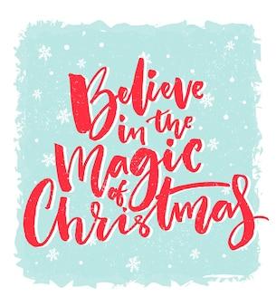 크리스마스 카드 디자인 크리스마스 영감을 주는 크리스마스의 마법을 믿으세요 파란색 바탕에 빨간색 텍스트 인용