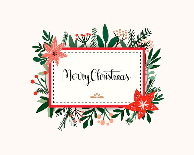 Christmas card invitation with floral frame, seasonal flowers and plants, hand lettering message