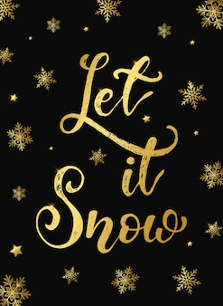 Christmas card/poster 'let it snow'