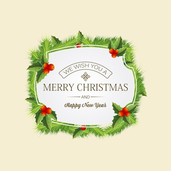 Christmas coniferous wreath concept with text in elegant frame fir twigs and holly berries illustration