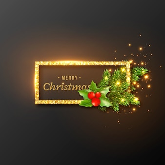 Christmas design, realistic gold frame with glowing lights and golden text, new year fir branches decoration with holly. black color background.