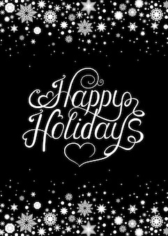 Christmas  greeting  card handwriting lettering on black  background with  white  snowflakes