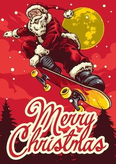 Christmas greeting card with santa claus ride skateboard
