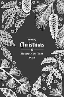 Рождественские рисованной шаблон дизайна поздравительных открыток. ботаническая иллюстрация винтажного стиля на доске мелом. зимние растения рождество.