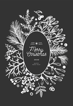 Christmas hand drawn  greeting card template. vintage style winter plants illustration on chalk board