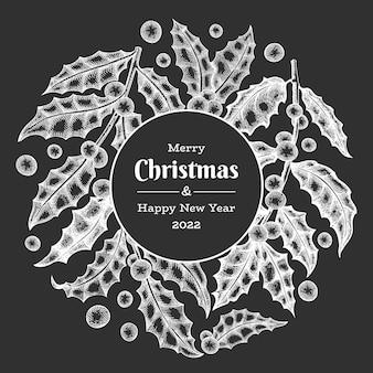 Рождественские рисованной вектор шаблон дизайна поздравительных открыток. ботаническая иллюстрация винтажного стиля на доске мелом. зимние растения рождественский баннер.
