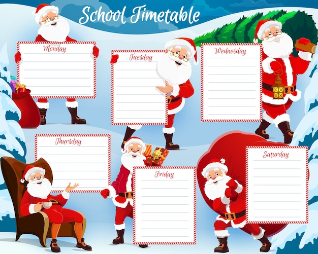 Christmas holidays kids planner, school timetable with happy santa. saint nicholas or santa claus character sitting in armchair with cup of tea, carrying christmas tree and gifts sack cartoon