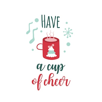 Christmas logotype or insignia cute cartoon cup of hot tea with christmas tree have a cup of cheer
