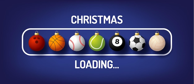 Christmas progress bar with sport ball - christmas loading and sport ball in realistic style. vector illustration design, poster, greeting card, new year decoration. football, soccer, basketball