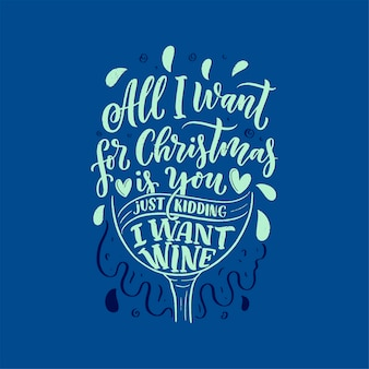 Christmas quote. winter xmas slogan. hand drawn calligraphic lettering.