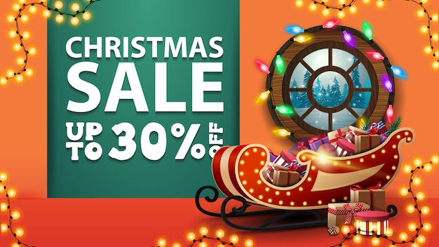 Christmas sale, orange discount banner with round window wound garlands and santa sleigh with presents near the wall