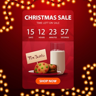 Christmas sale, red vertical discount banner with countdown timer to the end of discounts and cookies with a glass of milk for santa claus