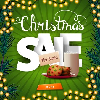 Christmas sale, square green discount banner with large volumetric letters, button and cookies with a glass of milk for santa claus