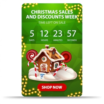 Christmas sales and discount week, green discount banner with countdown, garland, button and christmas gingerbread house