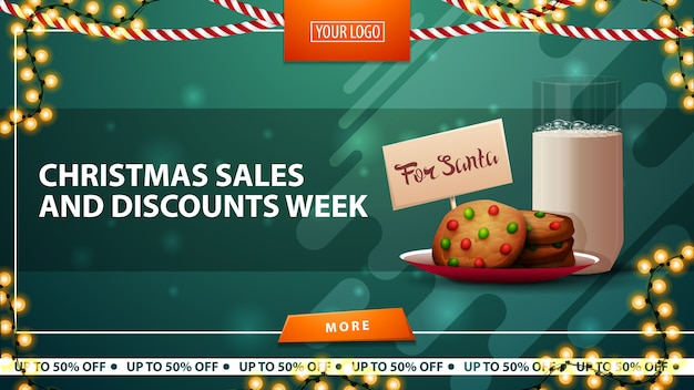 Christmas sales and discount week, horizontal green discount banner with garlands, orange button and cookies with a glass of milk for santa claus