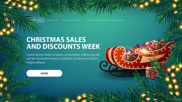 Christmas sales and discount week with green banner and garland of pine branches
