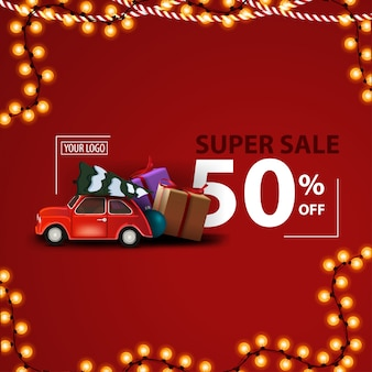 Christmas super sale, up to 50% off, red modern discount banner with red vintage car carrying christmas tree and presents
