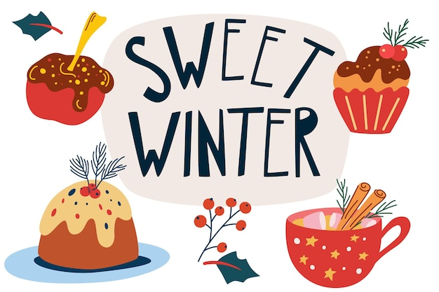 Christmas sweets. lettering composition. hand draw christmas cake, muffin, apple in chocolate, coffee with marshmallow and cinnamon. winter holidays and new year. vector illustration