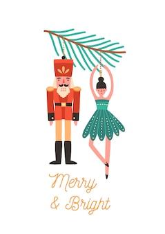 Елочные украшения плоской иллюстрации. xmas элемент дизайна поздравительной открытки. праздничная открытка с каллиграфией. щелкунчик и игрушки балерины висят на ветке ели.