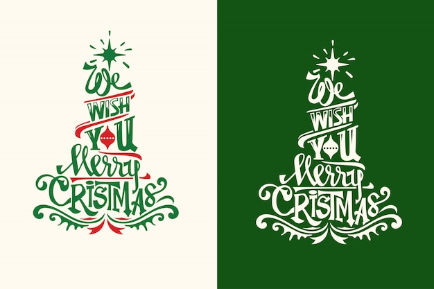 Christmas tree shape with quote and unique lettering for greeting card and decoration