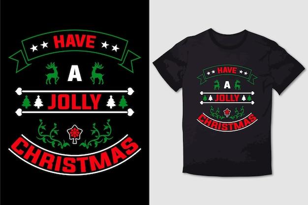 Christmas tshirt design have a jolly christmas
