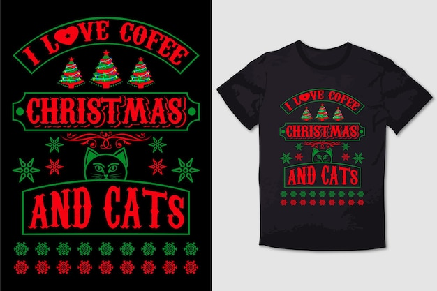 Christmas tshirt design i love coffee christmas and cats