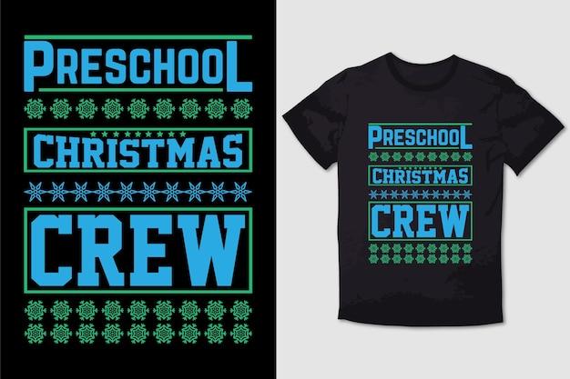 Christmas tshirt design preschool christmas crew
