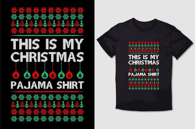 Christmas tshirt design this is my christmas pajama shirt
