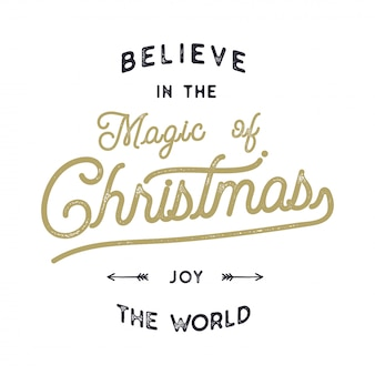 Christmas typography quote design. believe in magic of christmas. joy the world. lettering