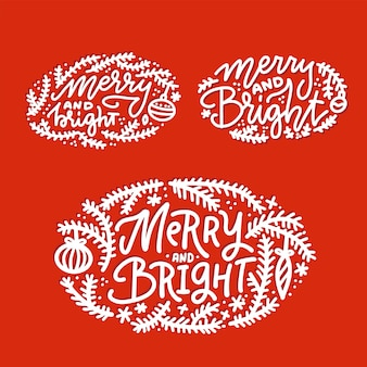 Christmas, winter holiday lettering set. hand lettered quote - merry and bright - for greeting cards, gift tags, labels. typography collection.
