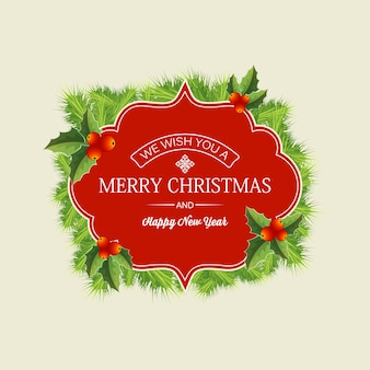 Christmas wreath concept with greeting text in red frame fir branches and holly berries illustration