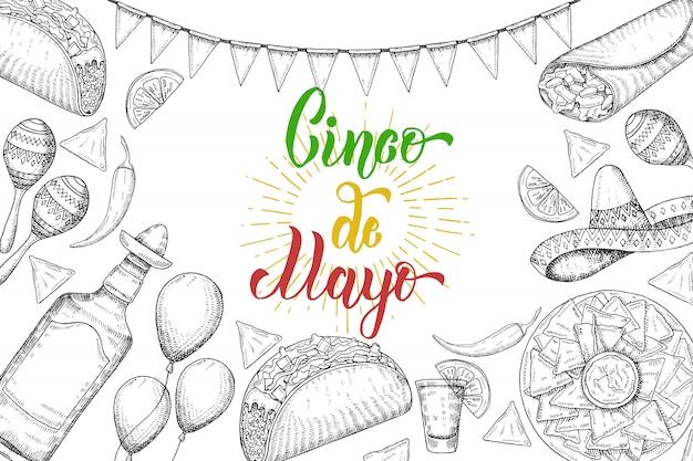 手描きのシンボル-唐辛子、マラカス、ソンブレロ、ナチョス、タコス、ブリトー、テキーラ、風船、白で隔離されるフラグガーランドとシンコデマヨのお祭りの背景。手作りのレタリング。