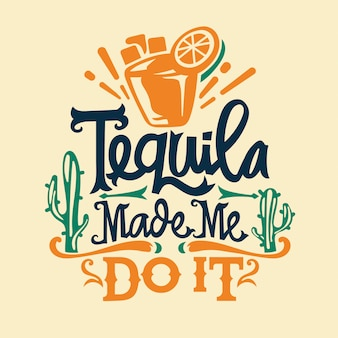Cinco de mayo illustration with tequila and lettering text quote