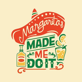 Cinco de mayo illustration with tequila sombrero hat and lettering text quote