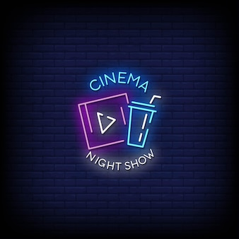 Cinema night show neon sign style text