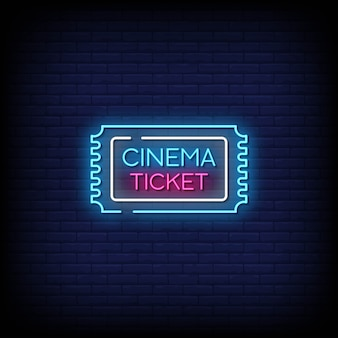 Cinema ticket neon signs style text