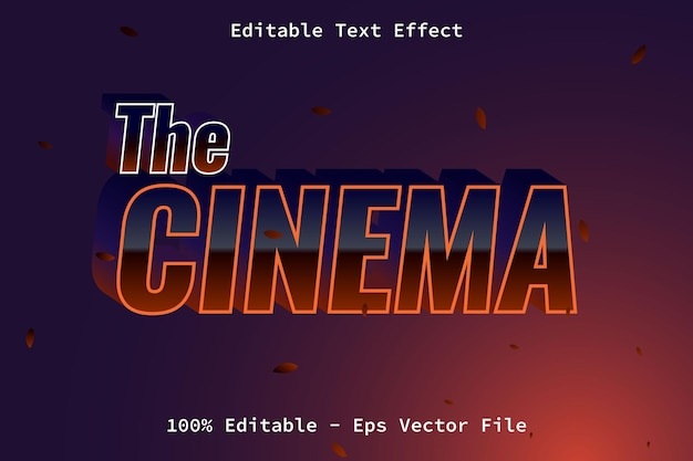 The cinema with modern style text effect