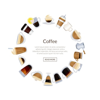 Circle of coffee cups and hot drinks place for text