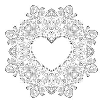 ハートの形のフレームとマンダラの形の円形パターン。エスニックオリエンタル一時的な刺青スタイルで装飾的な飾り。概要落書き抗ストレスぬりえ本ページ。