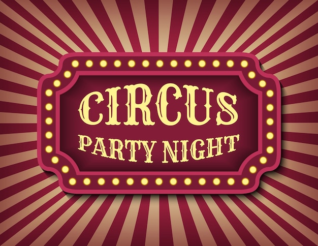Circus party night advertisement template of stock banner. halloween vintage theme. brightly glowing retro cinema neon sign. circus style show banner template. Premium Vector