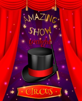 Circus poster composition with realistic 3d images of hat and stick with red curtains and text