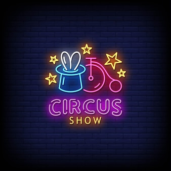 Circus show neon signs style text