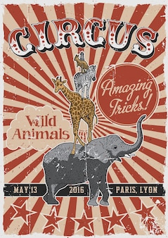 Цирковой старинный плакат с рисованными животными, такими как слон и жираф
