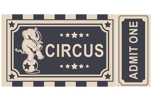 Circus vintage ticket with elephant balancing on ball cartoon design isolated