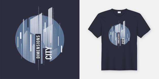 도시 치수. 스타일 된 도시 스카이 라인 벡터 t- 셔츠 추상적 인 기하학적 동적 디자인.