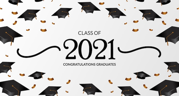 Class of 2021. congratulation of graduation