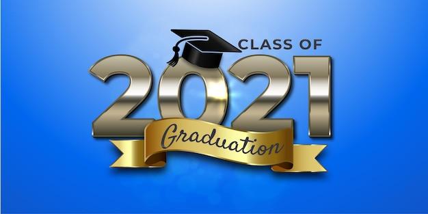 Class of 2021 graduation text design