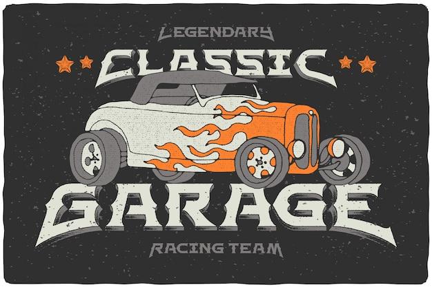 Classic garage poster with vintage roadster illustration